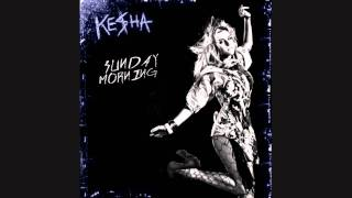 Ke$ha Sunday Morning[lyrics+download]