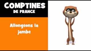 COMPTINES DE LA BELETTE = Allongeons la jambe