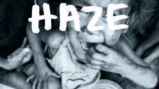 Haze - Hungry