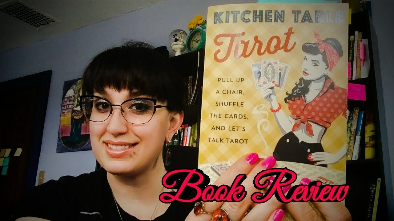 Kitchen Table Tarot Book Review Youtube