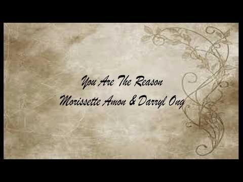 You Are The Reason - Morissette Amon & Darryl Ong (Lyrics)