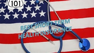 Best Short Term Health Insurance Plan