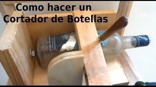 Repeat youtube video Como hacer una Herramienta para Cortar Botellas | Bunker Maker