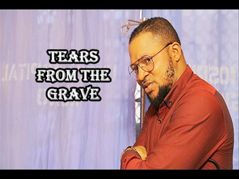 Download Tears From The Grave [SEASON 4] - Latest Nigerian Nollywood Movie