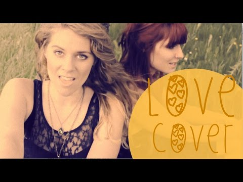 Lennon and Maisy - Love Cover by Robella & Sophie