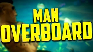 MAN OVERBOARD (Sea of Thieves w/ Steph, Chief, Tucker)