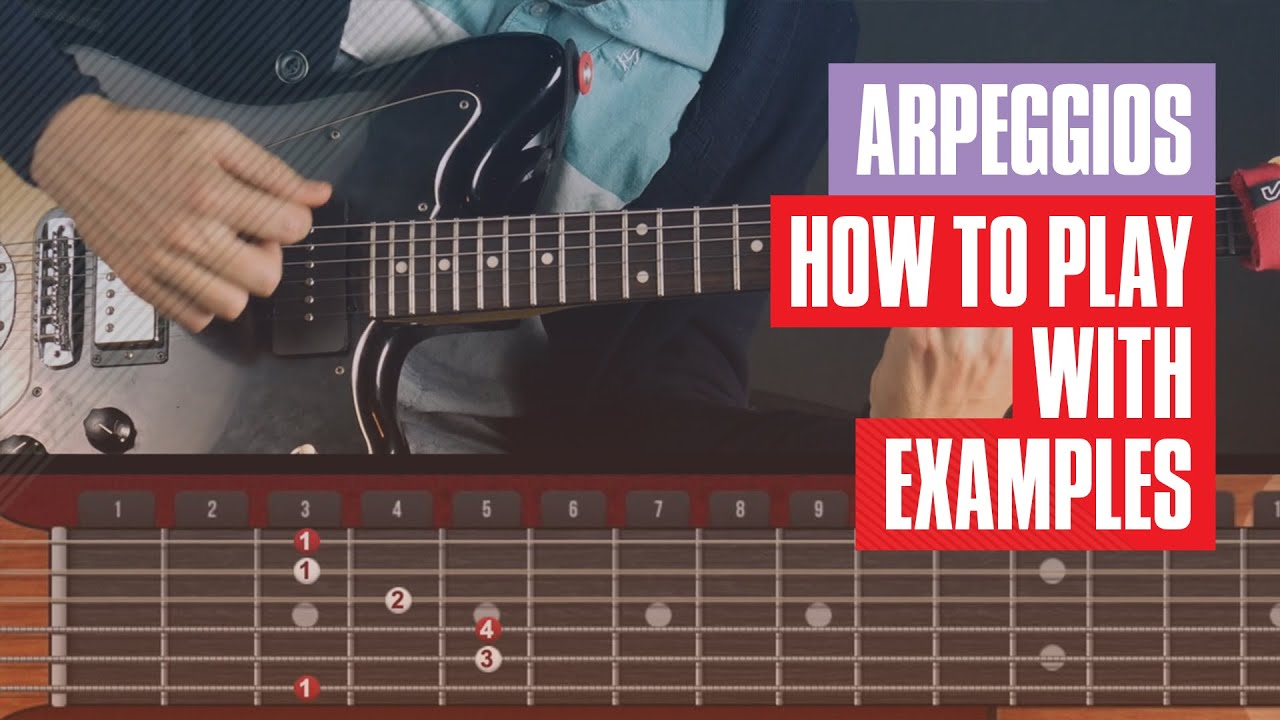 How to Play Arpeggios on Guitar for Beginners | Guitar Tricks ...