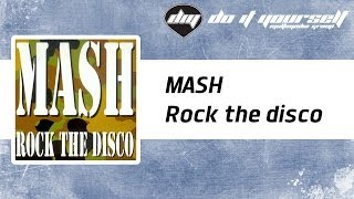 MASH - Rock the disco [Official]