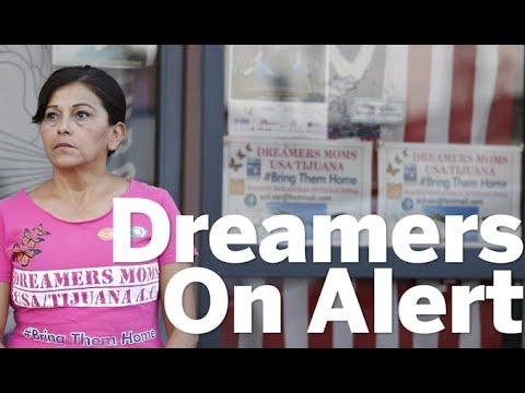 Dreamers On Alert | San Diego Union-Tribune