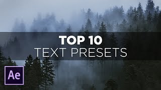 Top 10 Text Presets in After Effects