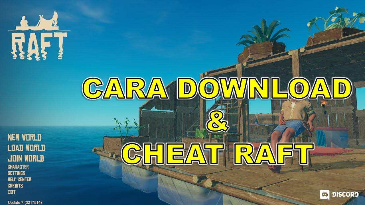 Cara Download Raft Cheat Raft Pc Youtube