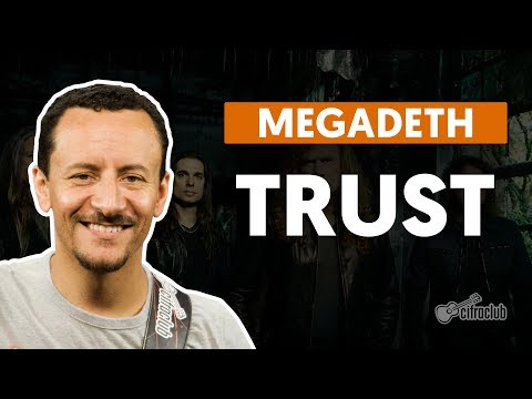 TRUST - Megadeth (aula de baixo)