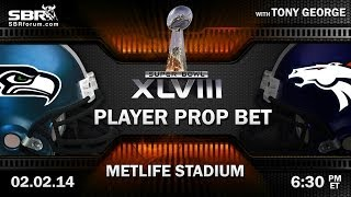 Super Bowl Picks: Player Prop Odds & Picks with Tony George and Peter Loshak
