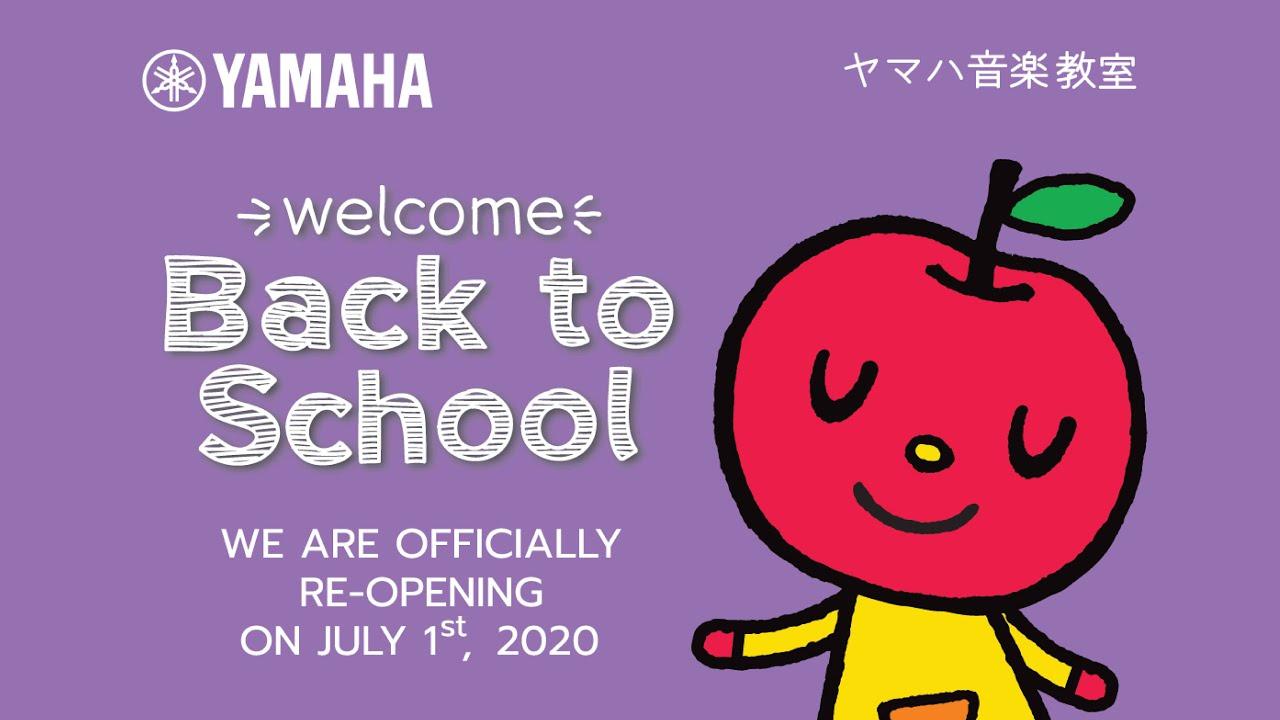 Welcome Back to School (Yamaha Music School 2020)