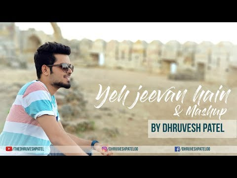 Yeh jeevan hai iss jevan ka | Main Pal do pal ka | Mashup cover Dhruvesh patel Ft Parth maru