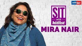 Mira Nair's journey — From Selling Mattar Paneer To An Award-Winning Filmmaker | Sit With Hitlist