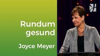 Rundum gesund – Joyce Meyer – Mit Jesus den Alltag meistern