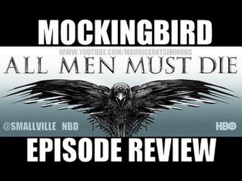 "Game of Thrones Season 4 ""Mockingbird"" Episode Review PART 3 *Podcast (8+Mins)"