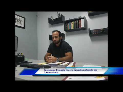 Guaraniaçu: Delegado encerra inquéritos referente aos últimos crimes