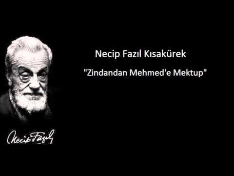 Necip Fazıl Kısakürek   Zindandan Mehmed'e Mektup