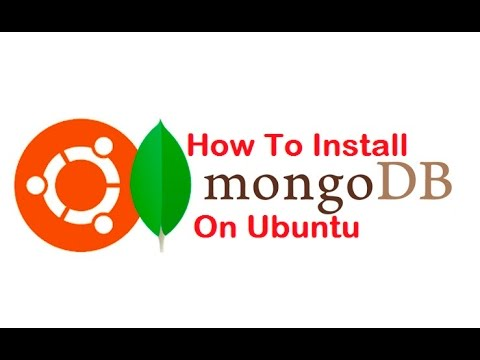 How To Install MongoDB  On Ubuntu Linux
