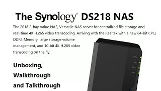 Unboxing the Synology DS218 Value 2-Bay Diskstation NAS - Is this NAS worth your time
