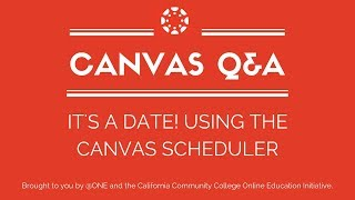 Using the Canvas Scheduler: Ca…