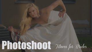 Съёмки фотосессии Фитнес для Невест / Photоshooting Fitness for Brides