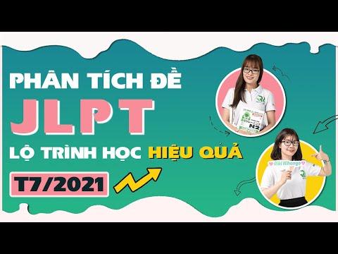 PHÂN TÍCH ĐỀ THI JLPT T12/2020 & LỘ TRÌNH HỌC HIỆU QUẢ CHO T7/2021
