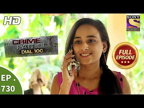 Crime Patrol Dial 100 - Ep 730 - Full Episode - 9th March, 2018