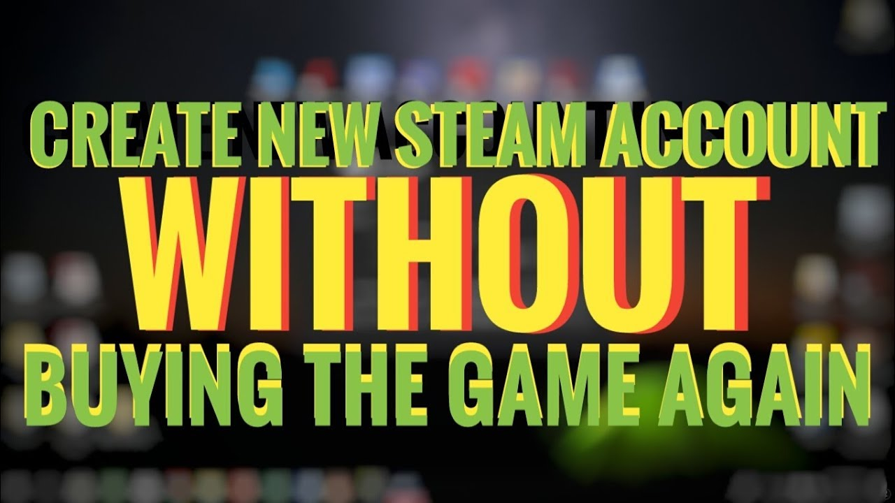 Как перенести игры Steam на другую учетную запись?