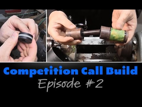 Competition Duck Call Build - Episode #2 - BearKraft Game Calls