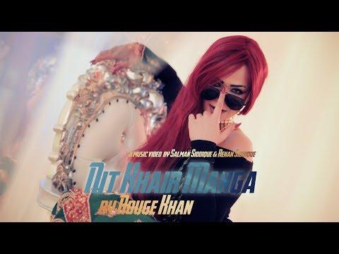 Nit Khair Manga (Remix) | Rouge Khan |...