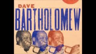 Dave Bartholomew  -  Messy Bessie  -  2 versions