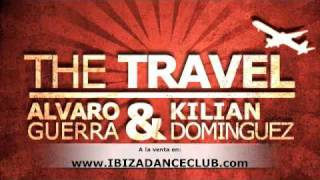 Intensa Music -The Travel (Alvaro Guerra & Kilian Dominguez Original Mix)