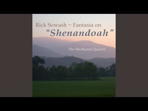 rick sowash fantasia on shenandoah for string quartet