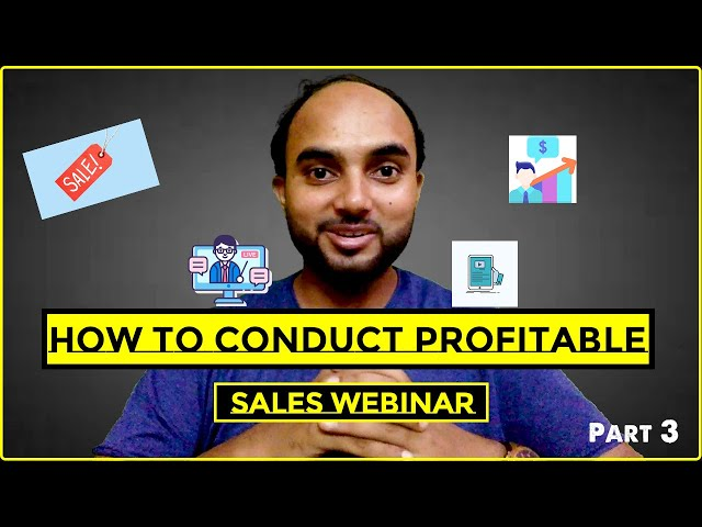 How To Conduct Profitable Sales Webinar | Part  3