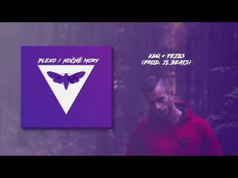 PLEXO - K&Q + FEJBS (prod. JL BEATS)