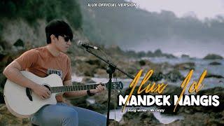 Download lagu Ilux ID - Mandek Nangis