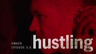 HUSTLING SERIES: EP 3.6,