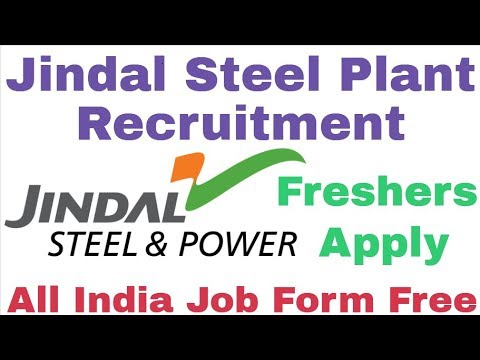 Jindal Steel Plant Recruitment For Various Post 2018 For Freshers