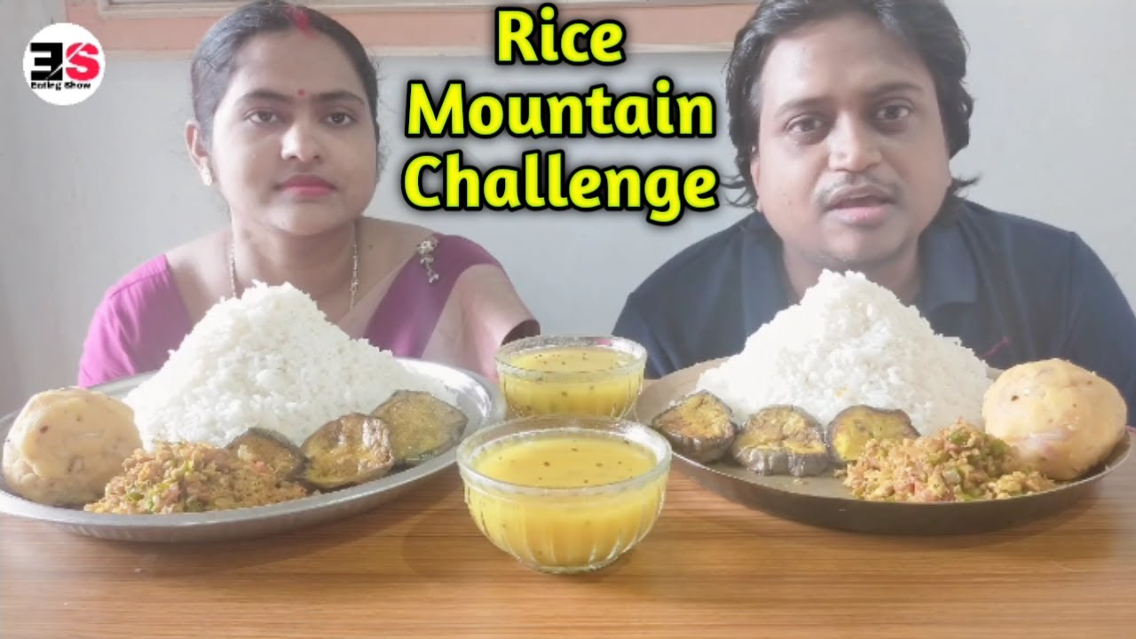 Eating Challenge of rice Mountain, Dal, egg bhujia, brinjal fry, potato makha। Eating Show