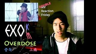EXO - Overdose (중독/上瘾) (Double MV Reaction Friday)