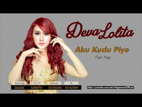 Deva Lolita - Aku Kudu Piye (Official Audio Video)