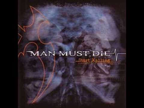 Man Must Die - A Lesson Once Learned