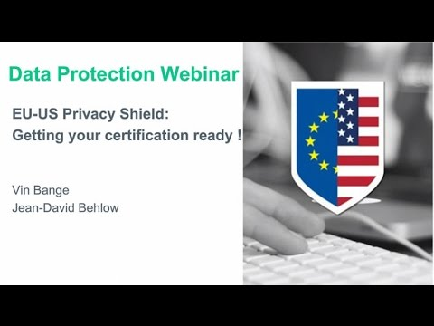 The EU-US Privacy Shield – Getting your certification ready