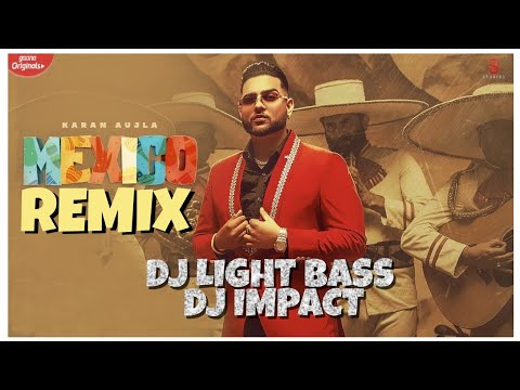 mexico-koka--remix-|-karan-aujla-|-light-bass11-x-dj-impact-|-latest-punjabi-songs-2021-|-bass-boost