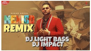 Mexico Koka -REMIX | Karan Aujla | Light Bass11 X DJ Impact | Latest punjabi songs 2021 | Bass boost
