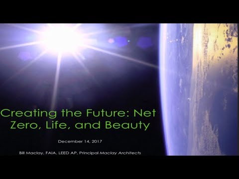 Creating the Future, Net Zero, Life and Beauty