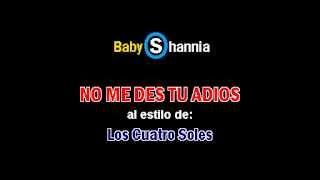 LOS CUATRO SOLES - NO ME DES TU ADIOS (demo karaoke)